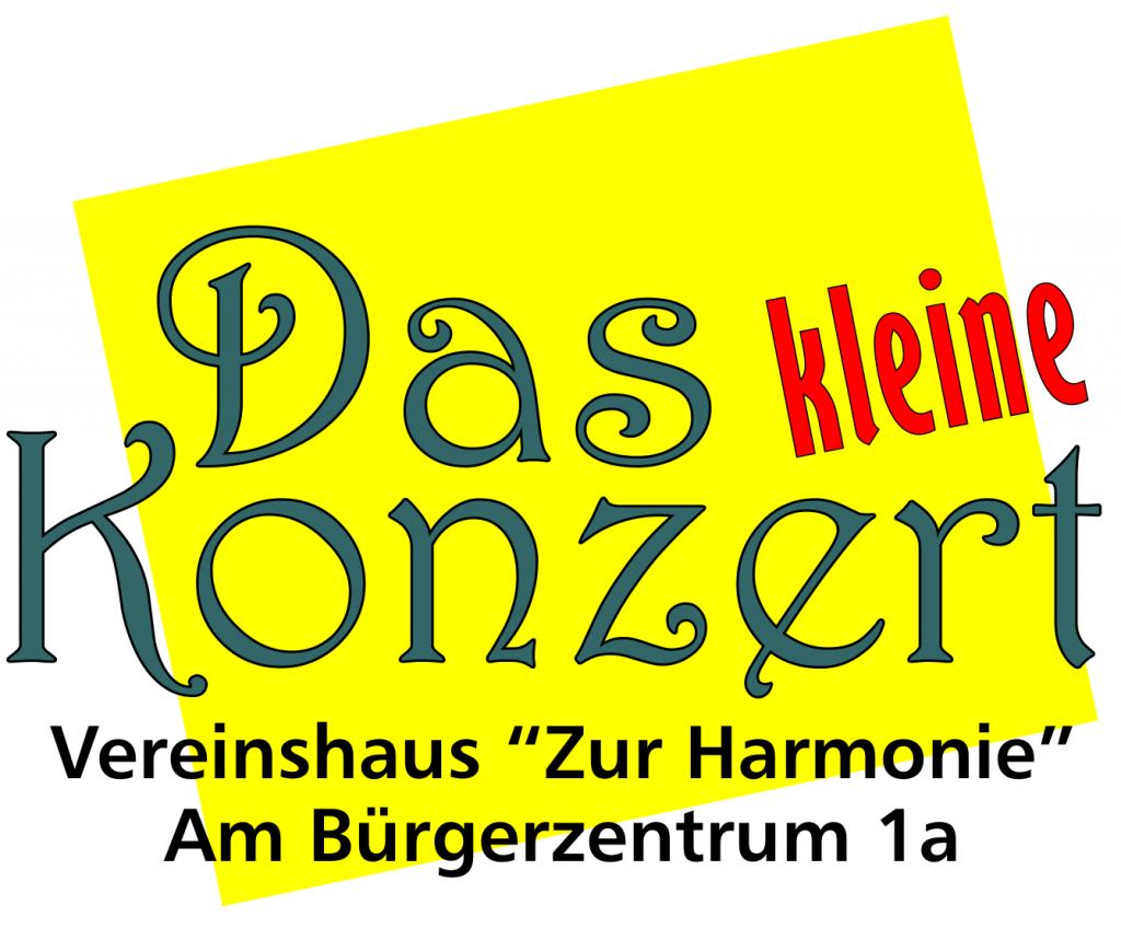 """Das kleine Konzert, Vereinsheim """"zur Harmonie"""", am Bürgerzentrum 1A, 63584 Gründau Lieblos"""